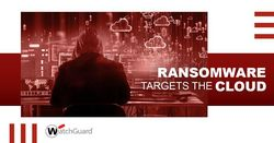 ransomware targets cloud